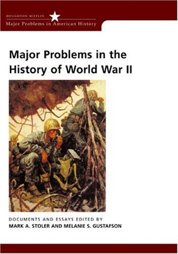 Major Problems in the History of World War II Documents and Essays  2003 edition cover