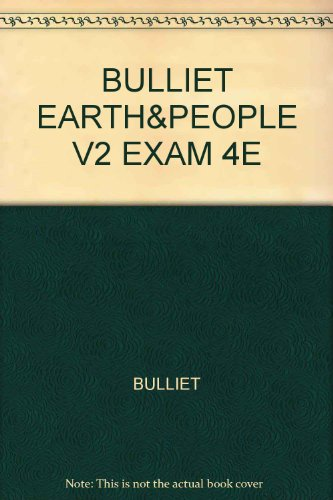 EARTH+ITS PEOPLES,V II >EXAM C 4th 2008 9780618834327 Front Cover
