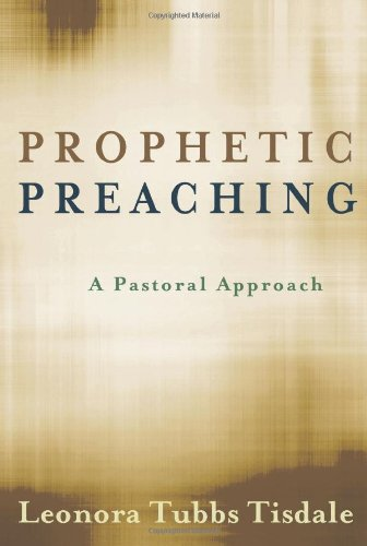 Prophetic Preaching A Pastoral Approach  2010 edition cover
