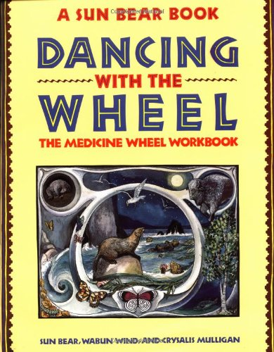 Dancing with the Wheel   1991 9780671767327 Front Cover