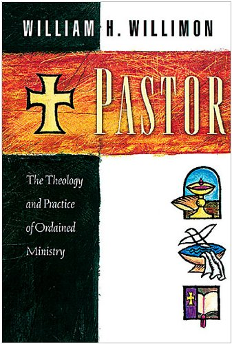 Pastor The Theology and Practice of Ordained Ministry  2002 edition cover