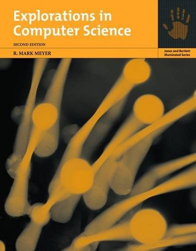 Explorations in Computer Science  2nd 2006 (Revised) edition cover