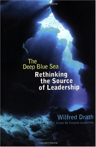 Deep Blue Sea Rethinking the Source of Leadership  2001 edition cover