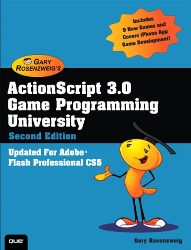 ActionScript 3. 0 Game Programming University  2nd 2011 edition cover