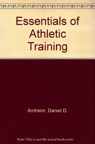 Essentials of Athletic Training 2nd 1991 9780801661327 Front Cover