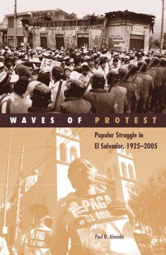 Waves of Protest Popular Struggle in el Salvador, 1925-2005  2008 edition cover