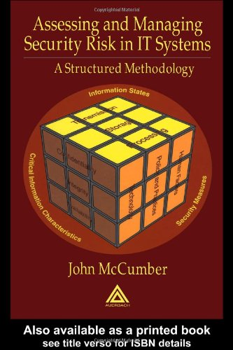Assessing and Managing Security Risk in It Systems A Structured Methodology  2004 edition cover