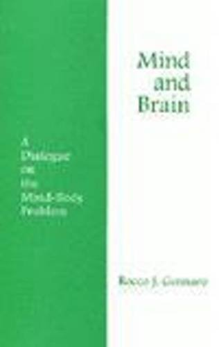 Mind and Brain A Dialogue on the Mind-Body Problem  1996 edition cover