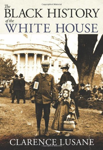 Black History of the White House   2010 edition cover