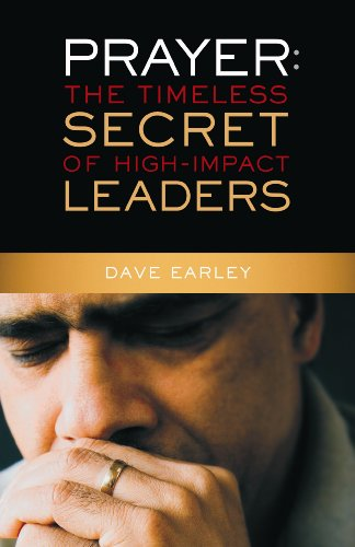 Prayer The Timeless Secret of High-Impact Leaders  2008 edition cover
