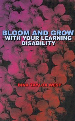 Bloom and Grow with Your Learning Disability  2006 edition cover