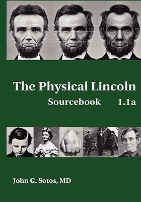 Physical Lincoln   2008 9780981819327 Front Cover