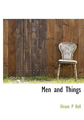 Men and Things N/A 9781115334327 Front Cover