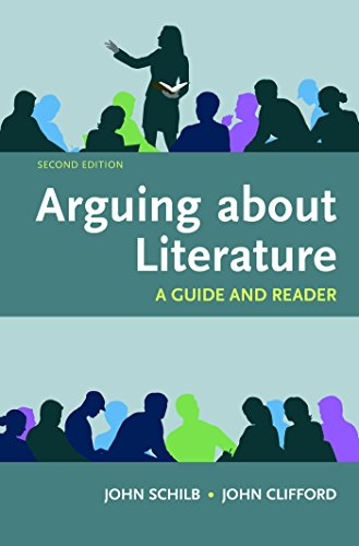 Arguing about Literature: a Guide and Reader  2nd 2017 9781319035327 Front Cover
