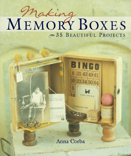Making Memory Boxes 35 Beautiful Projects  2005 9781402715327 Front Cover