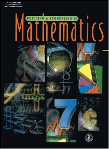 Building a Foundation in Mathematics   2005 9781418006327 Front Cover