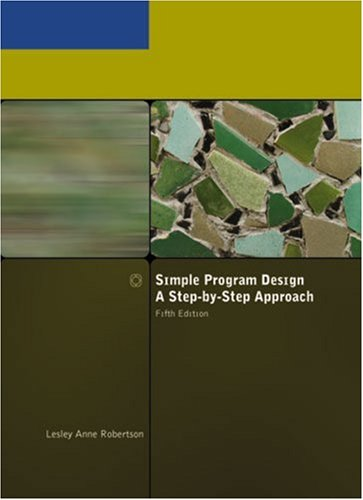 Simple Program Design A Step-by-Step Approach 5th 2007 edition cover