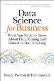 Data Science for Business What You Need to Know about Data Mining and Data-Analytic Thinking  2013 edition cover