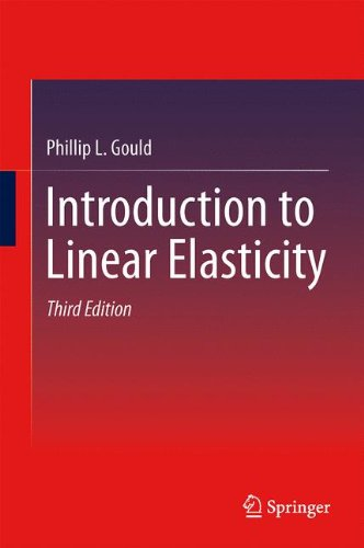 Introduction to Linear Elasticity:   2012 edition cover