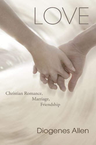 Love Christian Romance, Marriage, Friendship N/A 9781556351327 Front Cover