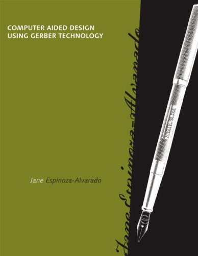 Computer Aided Design Using Gerber Technology   2007 edition cover
