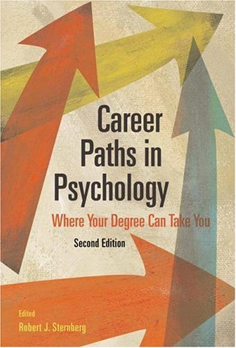 Career Paths in Psychology Where Your Degree Can Take You 2nd 2007 9781591477327 Front Cover
