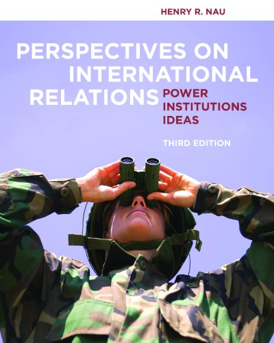 Perspectives on International Relations Power, Institutions, and Ideas 3rd 2012 (Revised) edition cover
