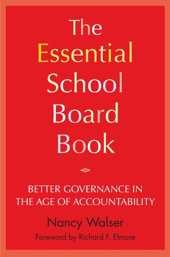 Essential School Board Book Better Governance in the Age of Accountability  2009 edition cover