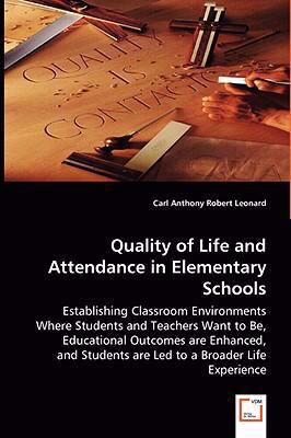 Quality of Life and Attendance in Elementary Schools:   2008 edition cover