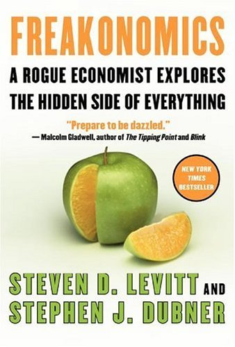 Freakonomics A Rogue Economist Explores the Hidden Side of Everything  2005 edition cover