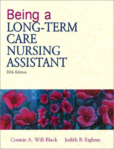Being a Long-Term Care Nursing Assistant  5th 2002 edition cover