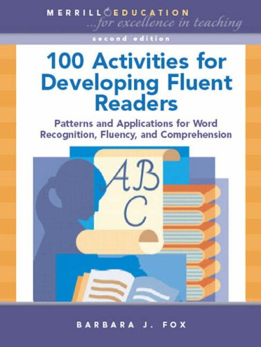100 Activities for Developing Fluent Readers Patterns and Applications for Word Recognition, Fluency, and Comprehension 2nd 2008 edition cover
