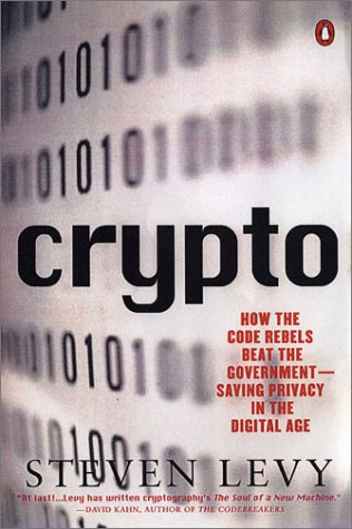 Crypto Secrecy and Privacy in the New Code War  2002 edition cover