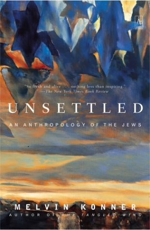 Unsettled An Anthropology of the Jews N/A edition cover
