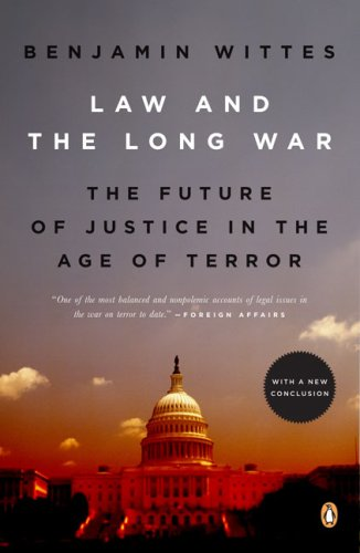 Law and the Long War The Future of Justice in the Age of Terror N/A 9780143115328 Front Cover