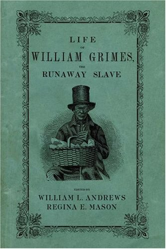 Life of William Grimes, the Runaway Slave   2008 edition cover