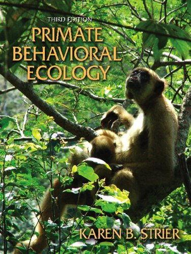 Primate Behavioral Ecology  3rd 2007 (Revised) edition cover