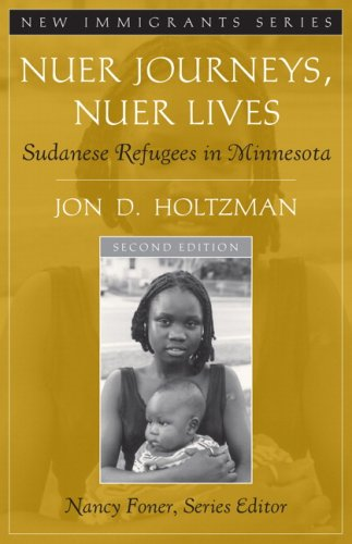 Nuer Journeys, Nuer Lives Sudanese Refugees in Minnesota 2nd 2007 (Revised) edition cover