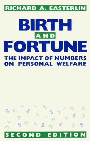 Birth and Fortune The Impact of Numbers on Personal Welfare 2nd 1987 (Revised) 9780226180328 Front Cover