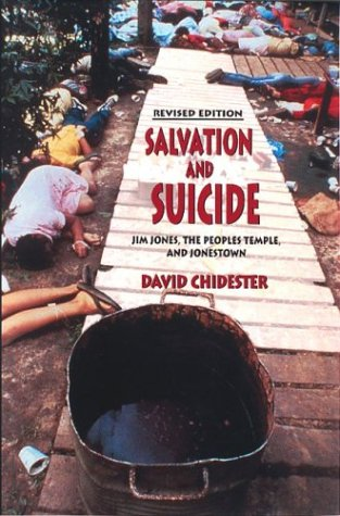 Salvation and Suicide Jim Jones, the Peoples Temple, and Jonestown  2003 (Revised) edition cover