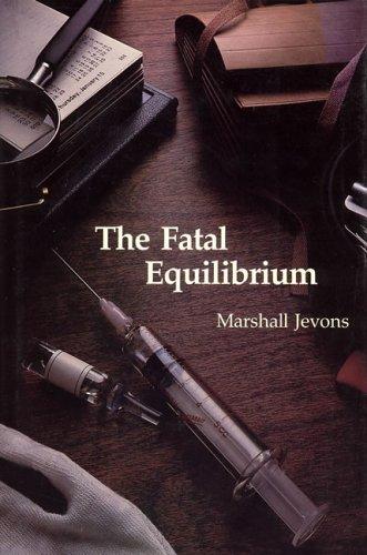 Fatal Equilibrium   2014 9780262100328 Front Cover