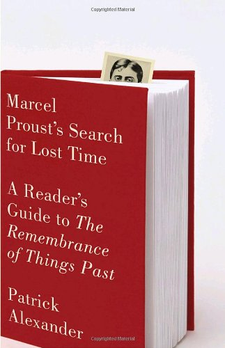 Marcel Proust's Search for Lost Time A Reader's Guide to the Remembrance of Things Past  2009 edition cover