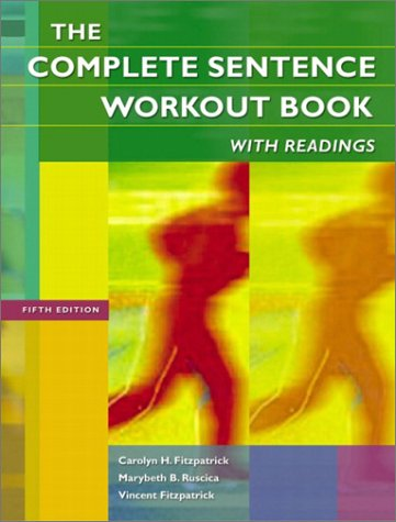 Complete Sentence Workout Book with Readings  5th 2004 (Revised) edition cover
