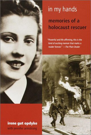In My Hands Memories of a Holocaust Rescuer N/A edition cover