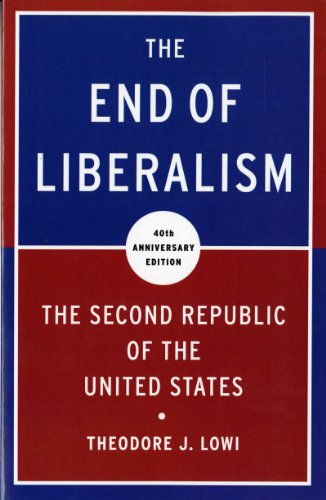 End of Liberalism The Second Republic of the United States 40th 2010 (Anniversary) edition cover
