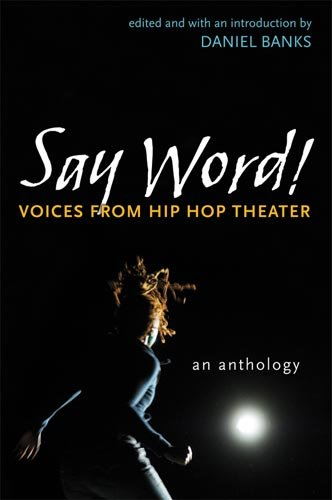 Say Word! Voices from Hip Hop Theater  2011 edition cover