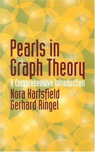 Pearls in Graph Theory A Comprehensive Introduction  2004 (Unabridged) 9780486432328 Front Cover