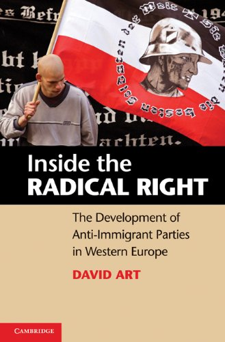 Inside the Radical Right The Development of Anti-Immigrant Parties in Western Europe  2011 edition cover