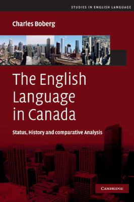 English Language in Canada Status, History and Comparative Analysis  2010 9780521874328 Front Cover