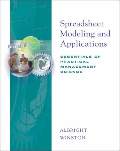 Spreadsheet Modeling and Applications Essentials of Practical Management Science  2005 9780534380328 Front Cover
